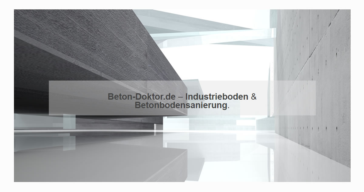 Betonsanierungen Düsseldorf - Industriebodensanierungen / ✓ Betonreinigungen, Beton bzw. Estrichböden sanieren